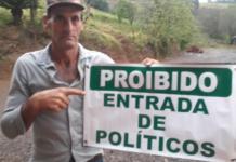 Agricultor instala placa na sua propriedade proibindo a entrada de políticos